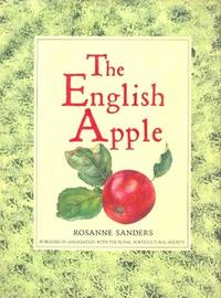 The English Apple, with a practical essay on apple growing by Harry Baker