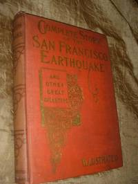 image of Complete Story of the San Francisco Earthquake and other Great Disasters