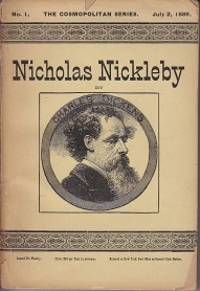 The Life and Adventures of Nicholas Nickleby - The Cosmopolitan Series, No. 1,  July 2, 1889