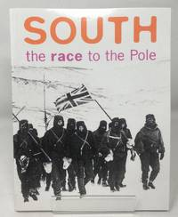 image of South: the Race to the Pole