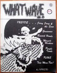 image of What Wave No. 8. Alternative Music Fanzine.