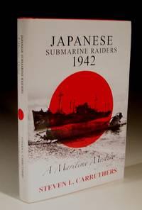 Japanese Submarine Raiders 1942 - a Maritime Mystery