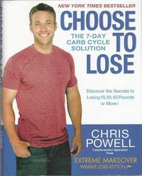 image of Choose to Lose  The 7-Day Carb Cycle Solution