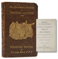 Fourth Edition of The Sportman's Handbook to  Practical Collecting, Preserving and Artistic Setting-Up Trophies and Specimens