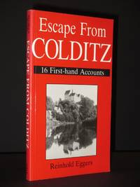 Escape from Colditz: 16 First Hand Accounts by Reinhold Eggers / John Watton (Ed.) - Paperback - Revised Edition  - 1991 - from Tarrington Books and Biblio.com
