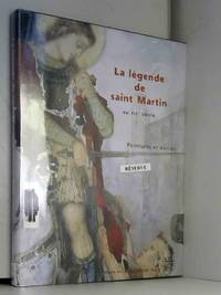La légende de saint Martin au XIXe siècle: Peintures et dessins, [exposition, Musée des...