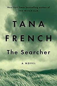 The Searcher by Tana French - Hardcover - 2020 - from Lemolo Books (SKU: 993)