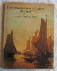 The Norwich School of Painters 1803-1833