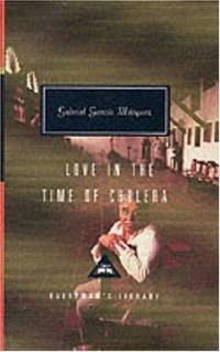 Love In The Time Of Cholera (Everyman's Library Classics)