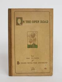 image of On the Open Road: Being Some Thoughts and a Little Creed of Wholesome Living