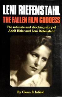 image of Leni Riefenstahl : The Fallen Film Goddess