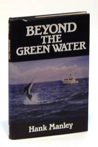 Beyond the Green Water