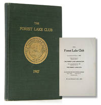 The Forest Lake Club. Incorporated 12 July, 1882. Under the laws of Pennsylvania as the Forest Lake Association. Charter amended 18 July 1908 changing name to The Forest Lake Club ... Mast Hope, Pike County, Pennsylvania