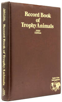 The SCI Record Book of Trophy Animals