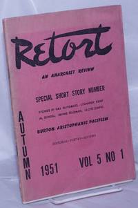image of Retort: an anarchist review.  Special short story number. Vol. 5, no. 1, Autumn 1951