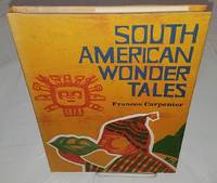 image of SOUTH AMERICAN WONDER TALES