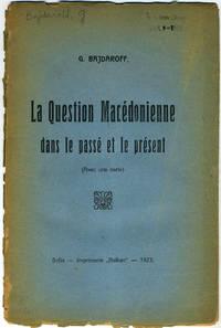 image of La Question Macedonienne dans le passe et le present
