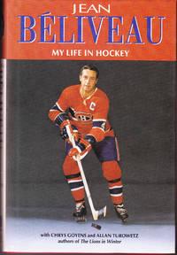 Jean Beliveau My Life in Hockey