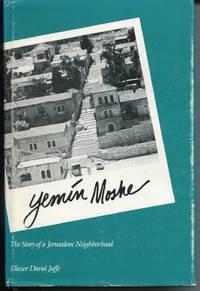 Yemin Moshe. The Story of a Jerusalem Neighborhood.