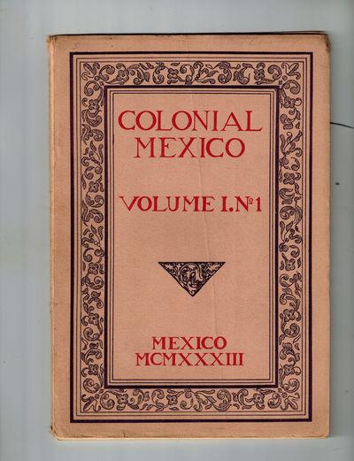 Mexico City : Arte Mexicano, 1933. SCARCE. Very Good, vertical crease to front wrapper, light soilin...