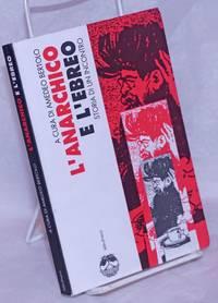 image of L'Anarchico e L'Ebreo: Storia di un incontro