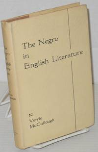 The Negro in English literature, a critical introduction
