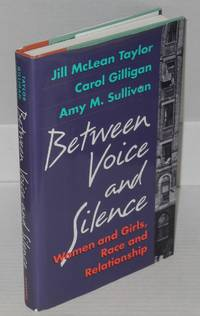 Between voice and silence; women and girls, race and relationship