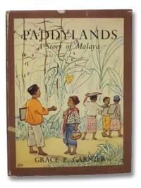 Paddylands: A Story of Malaya