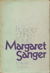 image of Margaret Sanger; Pioneer of the Future