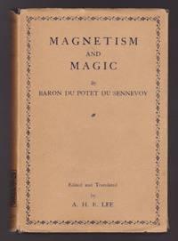 Magnetism And Magic (La Magie Dévoilée)