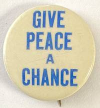 image of Give Peace a Chance [pinback button]