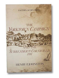 image of The Yorktown Campaign and the Surrender of Cornwallis 1781
