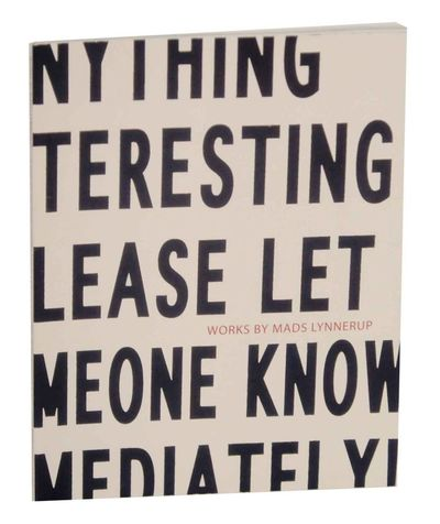 Austin, TX: Lora Reynolds Gallery, 2008. First edition. Softcover. Exhibition catalog for a show tha...