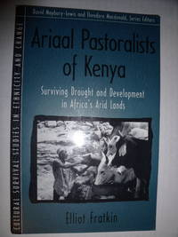 Ariaal Pastoralists of Kenya:  Surviving Drought and Development in Africa's Arid Lands