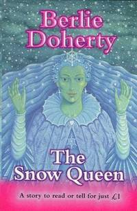 The Snow Queen (Everystory) by Andersen, H.C.; Doherty, Berlie - 1998
