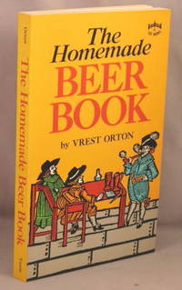 The Homemade Beer Book.