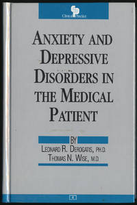 ANXIETY AND DEPRESSIVE DISORDERS IN THE MEDICAL PATIENT
