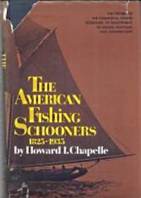 THE AMERICAN FISHING SCHOONERS 1825-1935