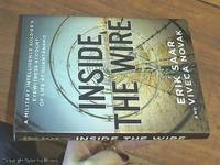 image of Inside The Wire ; A Military Intelligence Soldier's Eyewitness Account of Life at Guantanamo