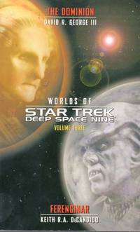 Worlds of Star Trek Deep Space Nine Vol. 3 : The Dominion and Ferenginar