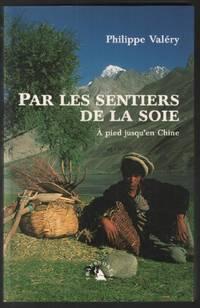 image of Par les sentiers de la soie. À pied jusqu'en Chine
