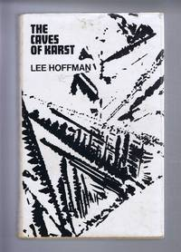 The Caves of Karst by Lee Hoffman - Hardcover - Book Club Edition - 1972 - from Bailgate Books Ltd and Biblio.com