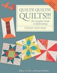 image of Quilts! Quilts!! Quilts!!!: The Complete Guide to Quiltmaking