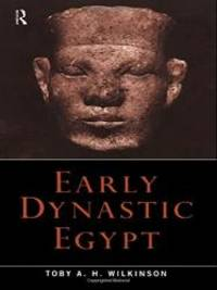 Early Dynastic Egypt by Toby A.H. Wilkinson - Hardcover - 1999-05-14 - from Books Express and Biblio.com
