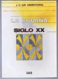 La Espana Del Siglo XX