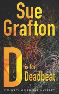 ' D Is for Deadbeat : A Kinsey Millhone Mystery