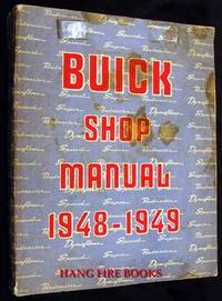 Buick Shop Manual, 1948-1949; covering 1948 Series 40-50-70 and 1949 Series 50-70 by Buick - 1949