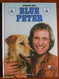 The Sixteenth Book of Blue Peter ( 1980) The Blue Peter Annual No. 16