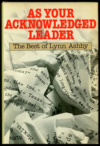 As Your Acknowledged Leader: The Best of Lynn Ashby