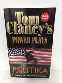 Politika (Tom Clancy's Power Plays, Book 1) by Jerome Preisler - Paperback - 1997 - from Fleur Fine Books and Biblio.com